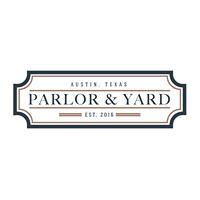 Parlor & Yard