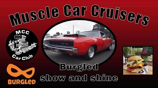 Muscle Car Cruisers and Burgled Show and Shine