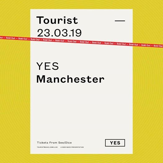 Tourist  Manchester - Sold Out