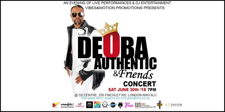 Deoba Authentic and Friends Concert (with AfromusicRnBHipHop Acts & more)