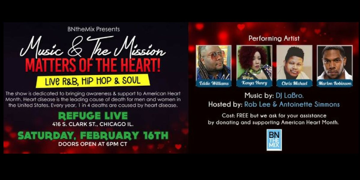 MUSIC & THE MISSION: Matters of the Heart! at REFUGE Live