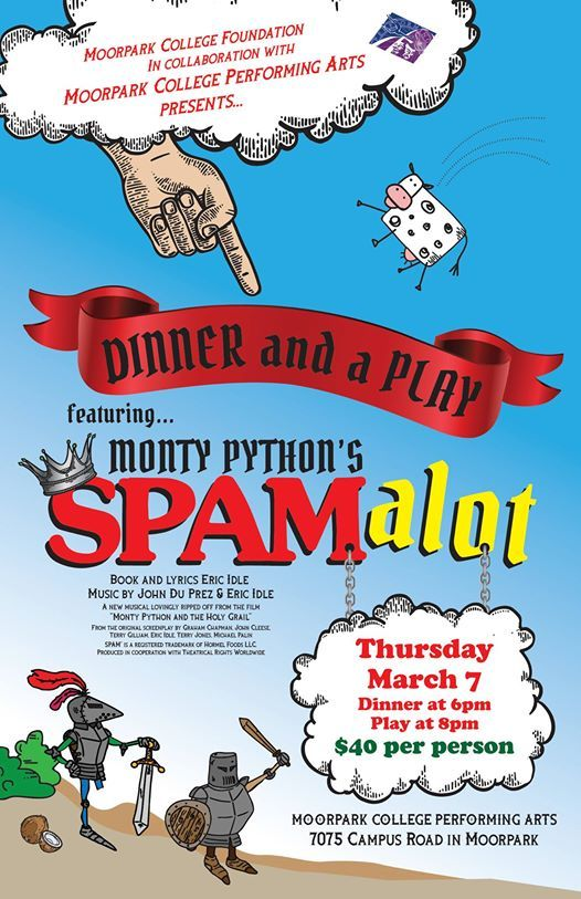 Spamalot Dinner And A Play At Moorpark College Foundation California