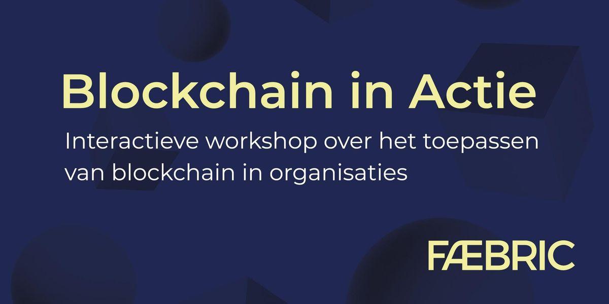 Blockchain in Actie - 14 maart 2019