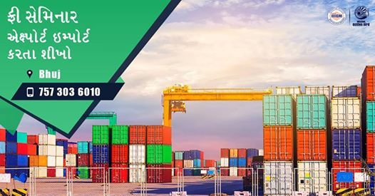 Free Seminar on Export Import Business at Bhuj