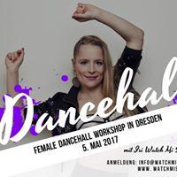 Female Dancehall Workshops in Dresden mit Isi Watch Mi Step