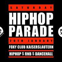 HIpHop Parade x Samstag 20 Januar x Foxy
