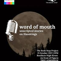 Word of Mouth A Night of Unscripted Storytelling on Hauntings