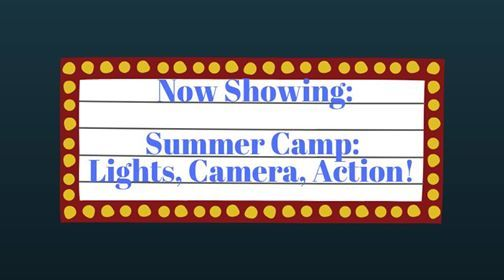 Summer Camp Session 5 Lights Camera Action