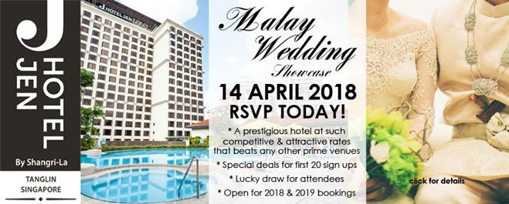 Malay Wedding Showcase at Hotel Jen Tanglin Singapore