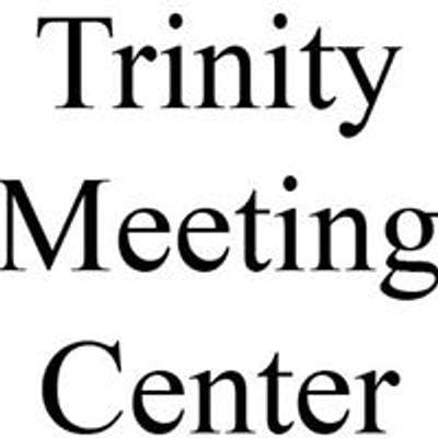 Trinity Meeting Center