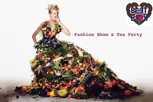 Beetbox Fashion Show & Tea Party