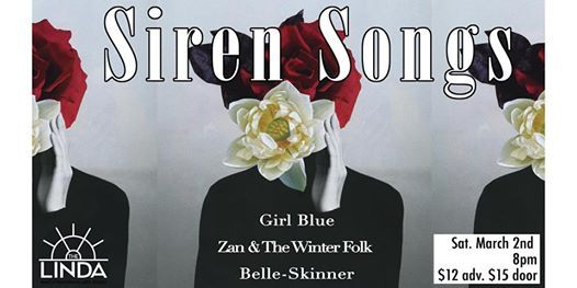 SIREN SONGS featuring Girl Blue Zan and the Winter Folk and Belle-Skinner