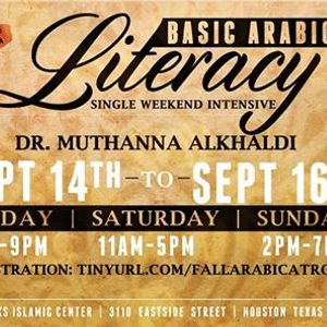 Basic Arabic Literacy Intensive Taught by Dr. Muthanna AlKhaldi
