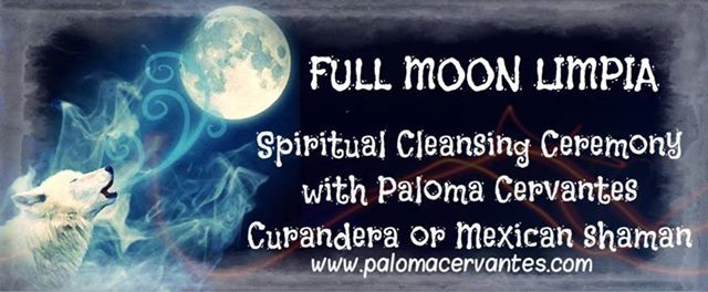 FULL MOON Limpia - Spiritual Cleansing Ceremony at Institute