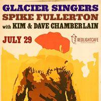 The Vaudevillains Glacier Singers Spike Fullerton  more
