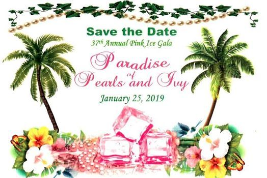 37th Annual Pink Ice Gala- Paradise of Pearls and Ivy