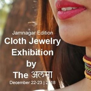Cloth Jewelry Exhibition by The Alma