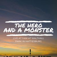 The Hero and A Monster Live at Hattie Makers Market