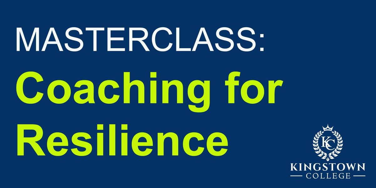 Masterclass Coaching for Resilience