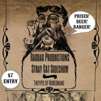 Ragbag Productions with Stray Cat Sideshow