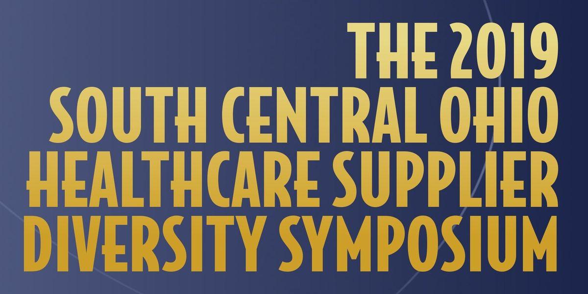 2019 SOUTH CENTRAL OHIO HEALTHCARE SUPPLIER DIVERSITY SYMPOSIUM