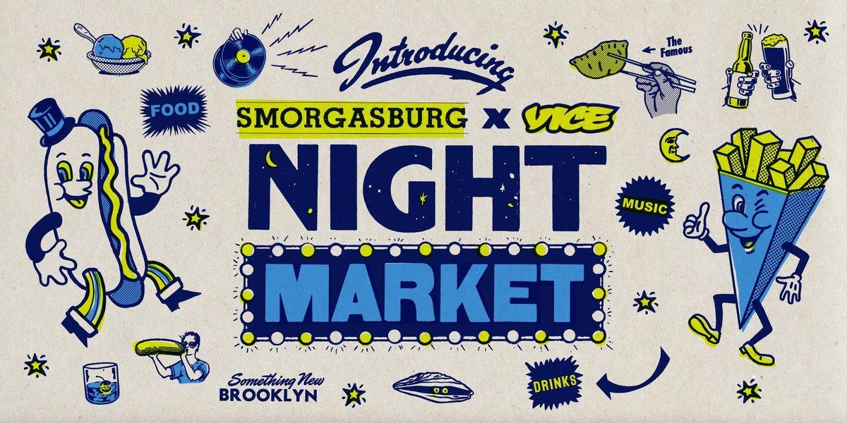 Smorgasburg x VICE Night Market 2019 - Week 4