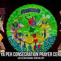 Toh Di Ya Peh  Consecration Ceremony