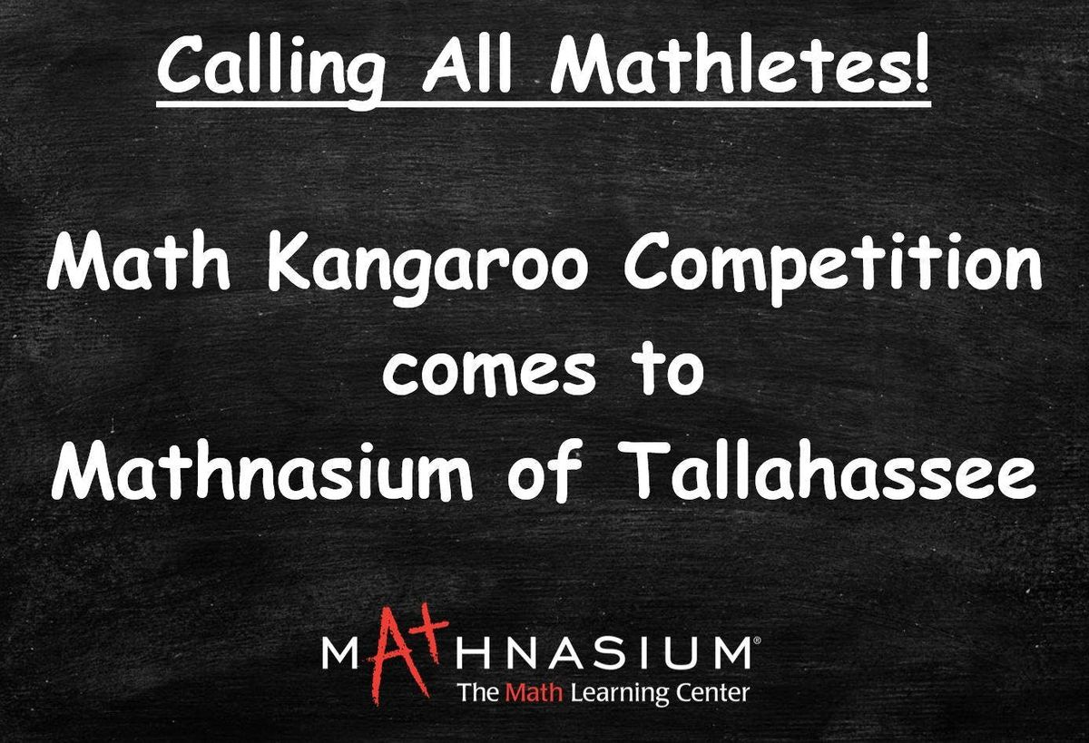 Math Kangaroo Competition at Mathnasium of Tallahassee