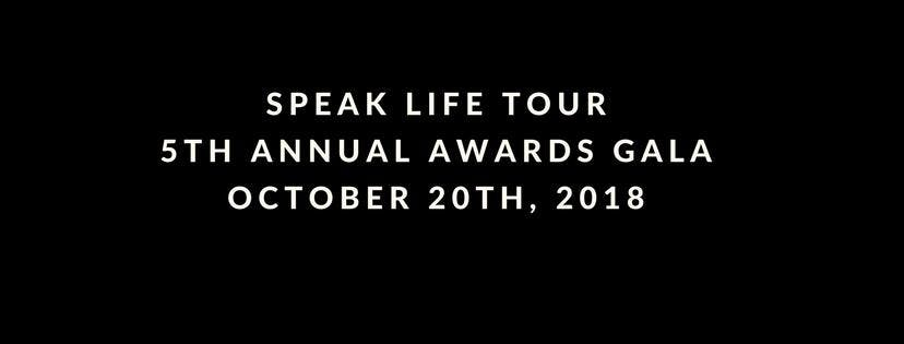 Speak Life Tour 5th Annual Awards Gala