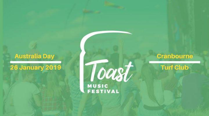 Toast Music Festival 2019 At Cranbourne Turf Club, Cranbourne