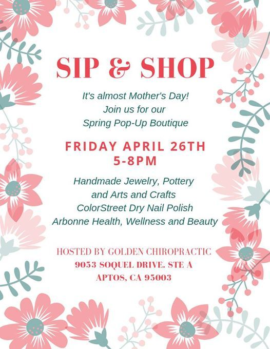 Sip & Shop at Golden Chiropractic, California
