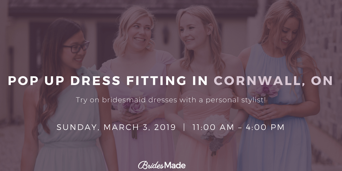 BridesMade Pop-Up Dress Fitting Event - CORNWALL ON - March 3 2019