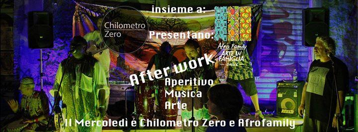 Afterwork - afrofamily&friends Chilometro Zero