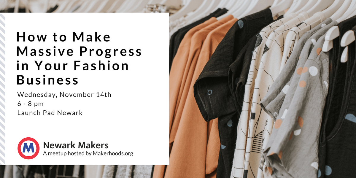 How to Make Massive Progress in Your Fashion Business