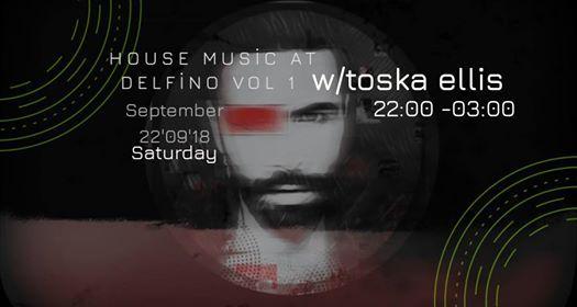 Toska Ellis - House Music Delfino Vol1