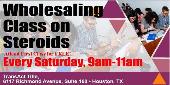 713 REIAs WHOLESALING CLASS ON STEROIDS Attend First Class for FREE