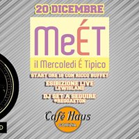 MeET Il Mercoled  Tipico  Caf Haus
