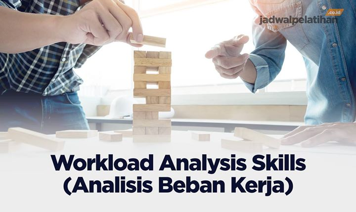 Workload Analysis Skills (Analisis Beban Kerja)