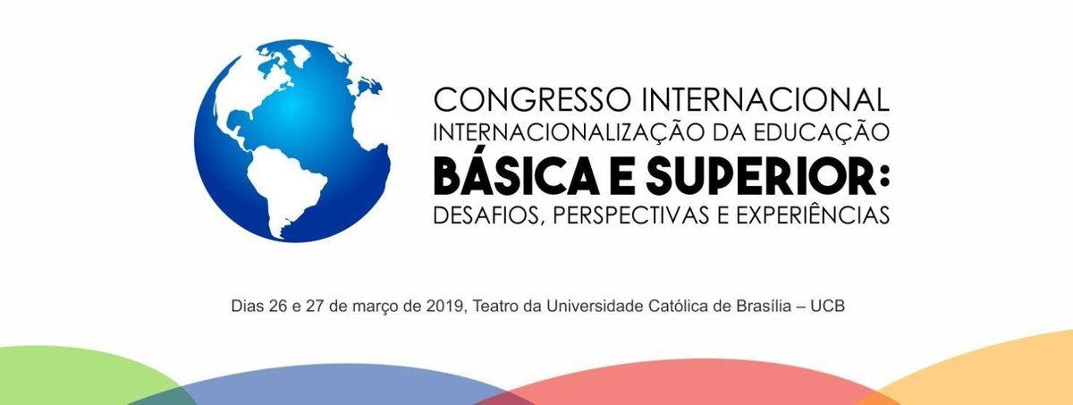 Congresso Internacional sobre a internacionalizao da Educao Bsica e Superior