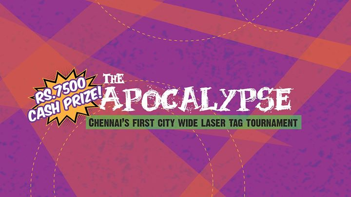 THE APOCALYSPE - Chennais First City Wide Laser Tag Tournament