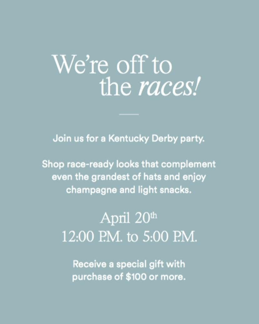 Were off to the races Ann Taylor Derby Event
