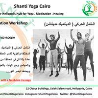 Dynamic Meditation Workshop with Rania El Maghrabi