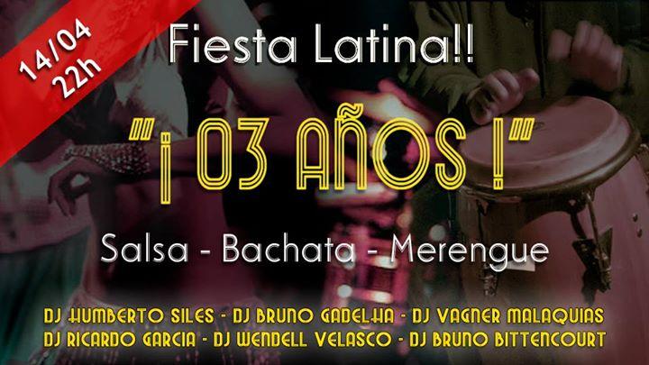 Fiesta Latina - Aniversrio de 03 anos