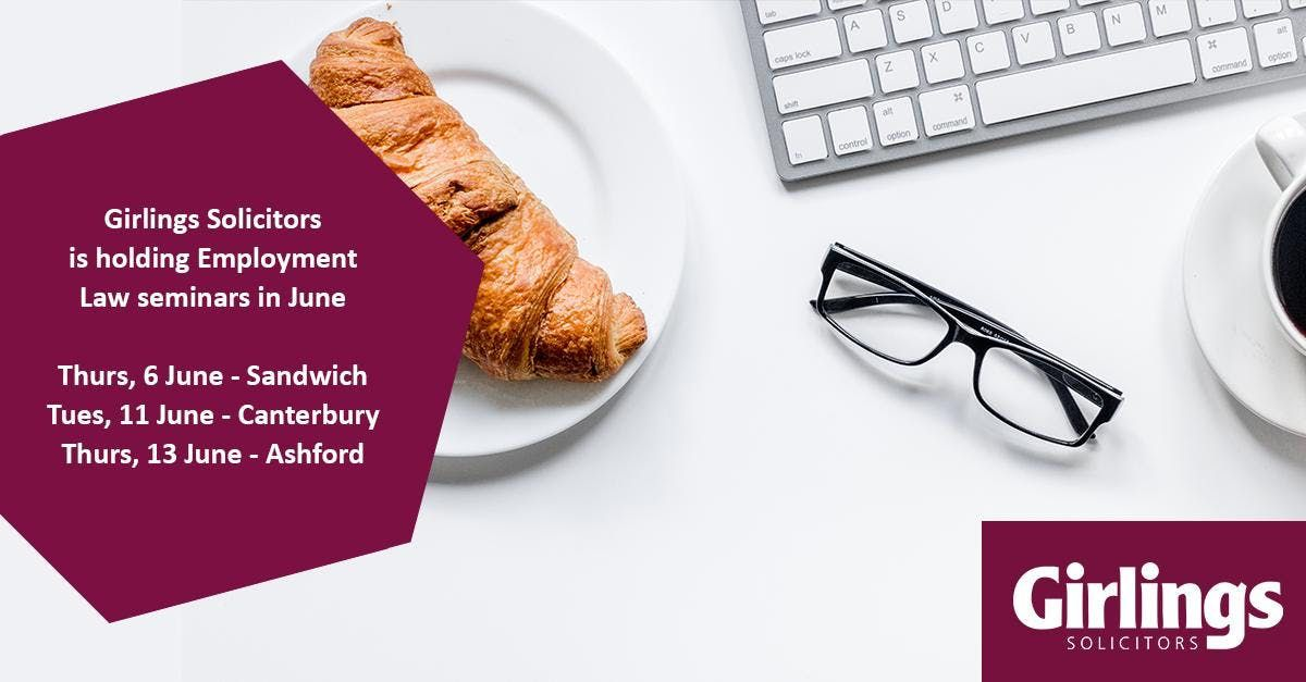Girlings Solicitors Employment Law Breakfast Seminar - Canterbury
