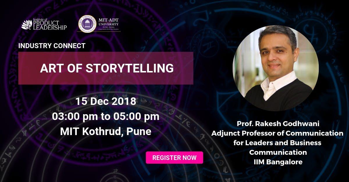 Art of Story Telling by Prof. Rakesh Godhwani
