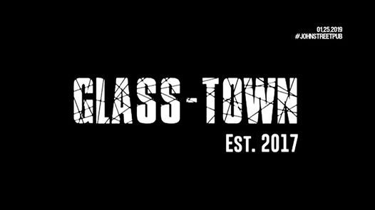 Glass-Town live at The John St. Pub