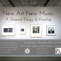 New Art New Music A Shared Elegy &amp Kinship