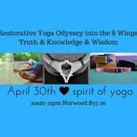 Restorative Yoga Odyssey into the 8 wings