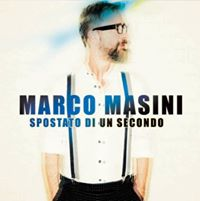 Marco Masini in &quotSpostato di un secondo Tour&quot