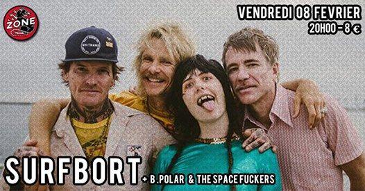 Surfbort Bpolar The Spacefuckers Furfural At La Zonequai De L